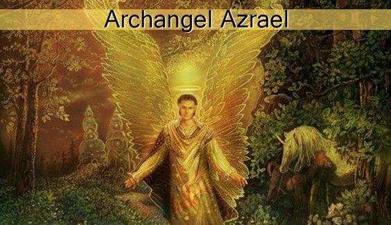 Rugaciune catre Arhanghelul Azrael