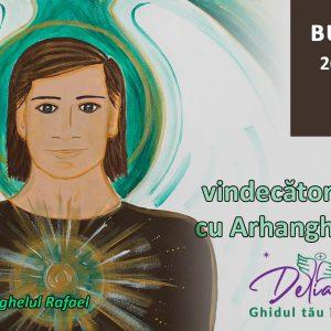 Workshop – Activeaza vindecatorul din tine cu Arhanghelul Rafael