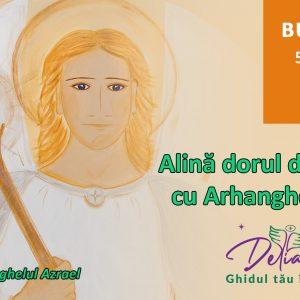 Workshop – Alină dorul de cei dragi cu Arhanghelul Azrael