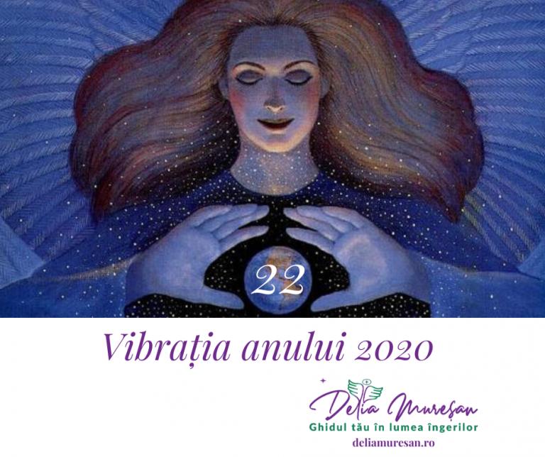 Vibrația anului 2020 – 22
