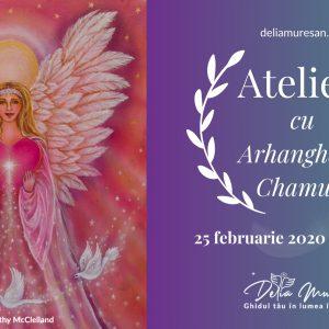Workshop – Activeaza iubirea din tine cu Arhanghelul Chamuel