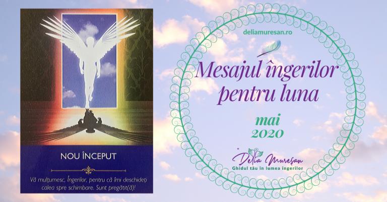 Mesajul îngerilor pentru luna MAI 2020
