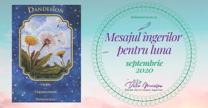 Mesajul îngerilor pentru luna SEPTEMBRIE 2020