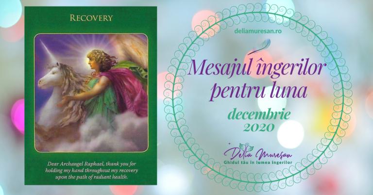 Mesajul îngerilor pentru luna DECEMBRIE 2020