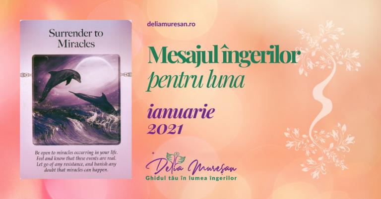 Mesajul îngerilor pentru luna IANUARIE 2021