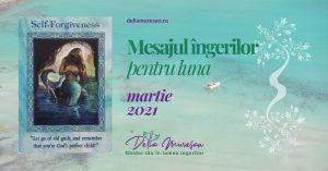 Mesajul îngerilor pentru luna MARTIE 2021