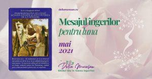 Mesajul îngerilor pentru luna MAI 2021