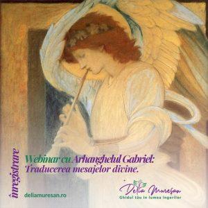 Atelier cu Arhanghelul Gabriel (înregistrare)